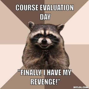 evil-plotting-raccoon-meme-generator-course-evaluation-day-finally-i-have-my-revenge